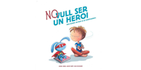 Carreras Solidari - Libro No quiero ser un héroe